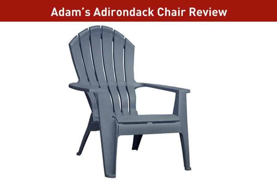 Adams Adirondack Chair Review : A Good Budget Adirondack chair
