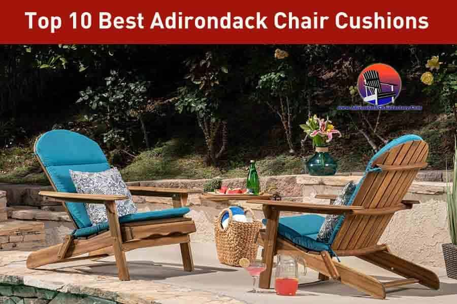10 BEST Adirondack Chair Cushions: Your Buyer's Guide (2019)