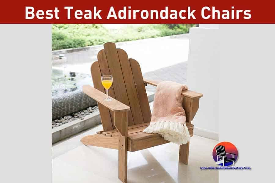 10 Best Rated Teak Adirondack chairs Reviews (2019)