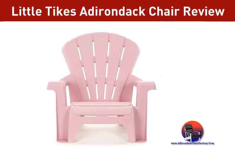 Little Tikes Adirondack Chair Review