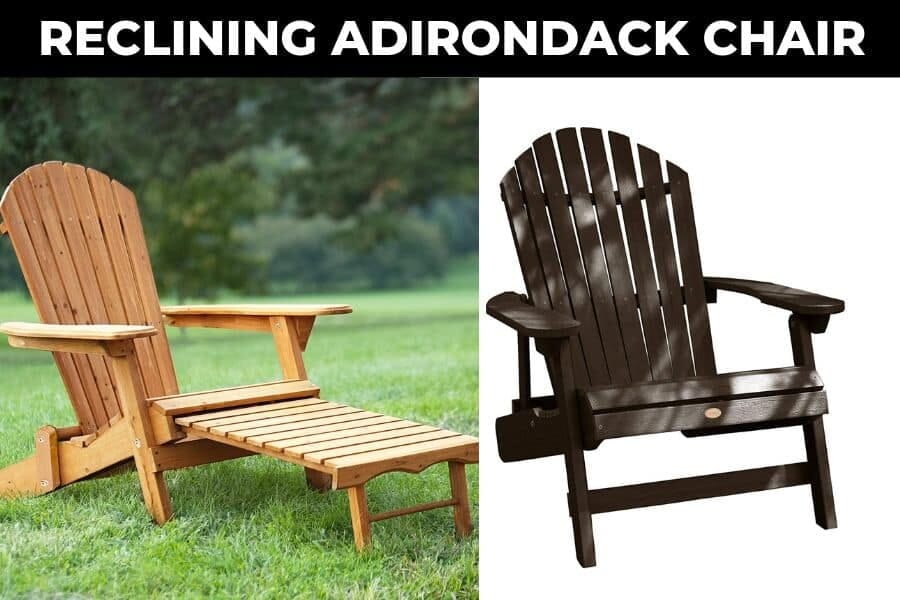 Top 10 Best Rated Reclining Adirondack Chair Reviews (2019)