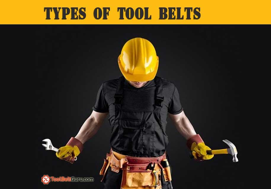 20 Different Types of Tool Belts – Based on Profession, Material and Design