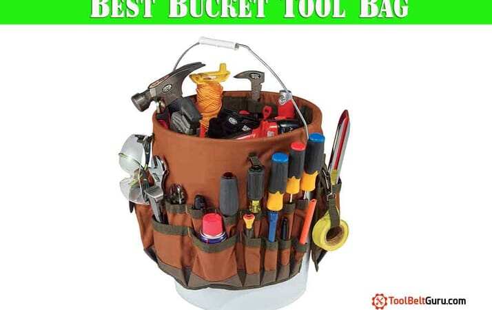 Best Bucket Tool Bag