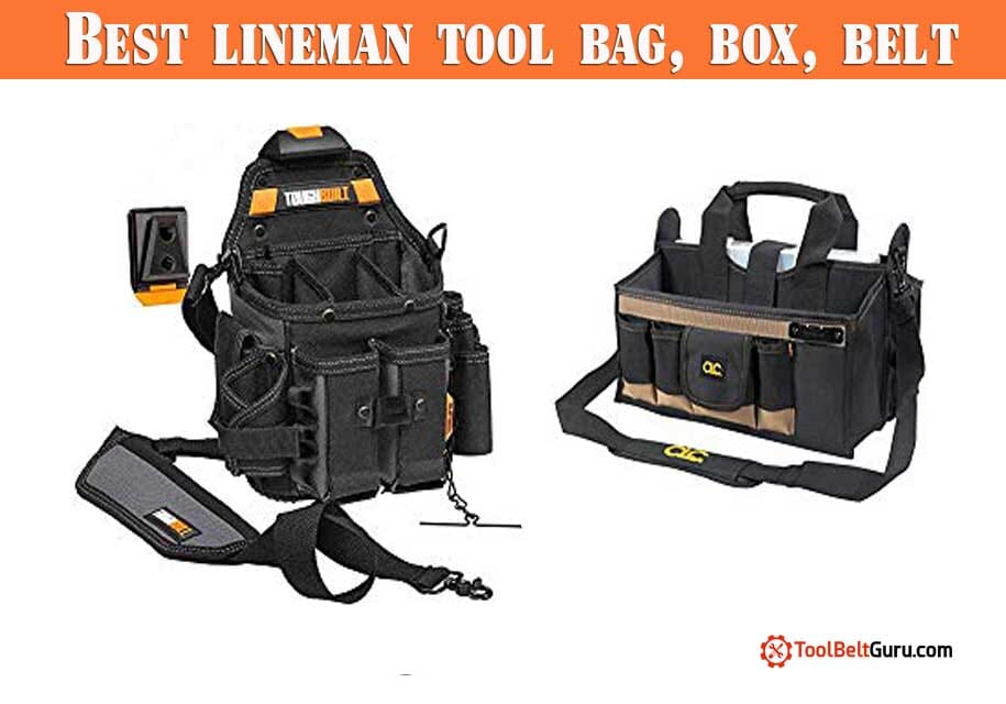 10 Best Rated Lineman Tool bag, Belt and Boxes (2019)