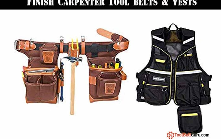 Finish Carpenter Tool belts & Vests