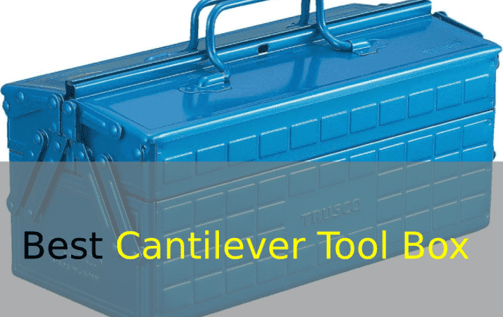 best cantilever tool box