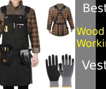 Best Woodworking Vest